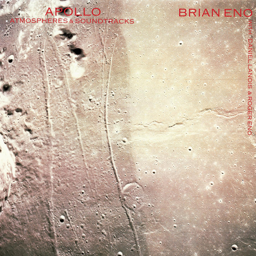 Brian Eno | Apollo: Atmospheres & Soundtracks